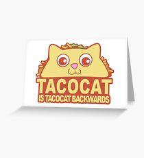 Tacocat Backwards Greeting Card