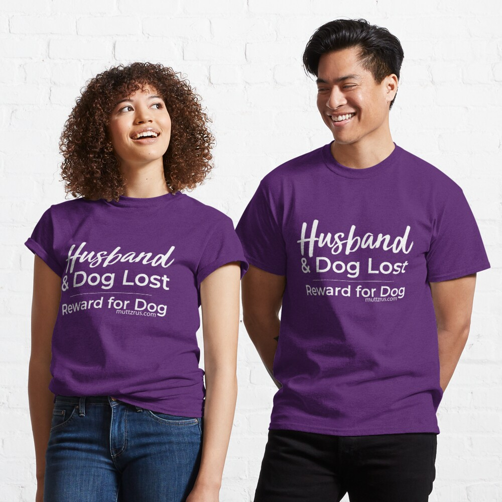 Husband and Dog White Text Classic T-Shirt