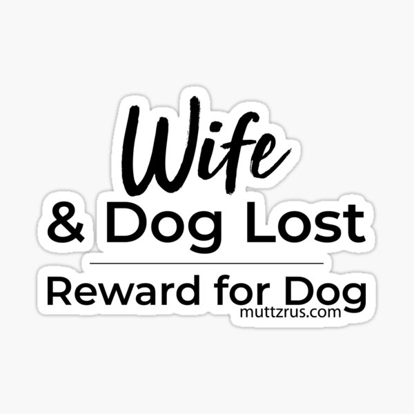 Wife and Dog Black Text Sticker
