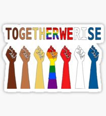 Together we rise, #togetherwerise, Women's March, 2018 Sticker