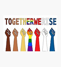 Together we rise, #togetherwerise, Women's March, 2018, 2019 Photographic Print