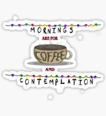 Stranger Things Mornings Are For Coffee and Contemplation Art Design Sticker