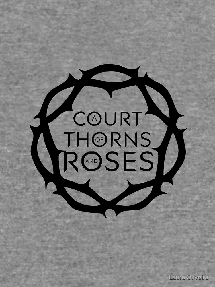 A Court of Thorns and Roses by onlybylaura