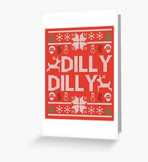 dilly dilly a true friend of the crown bud light  christmas sweater ugly sweatshirt  Greeting Card