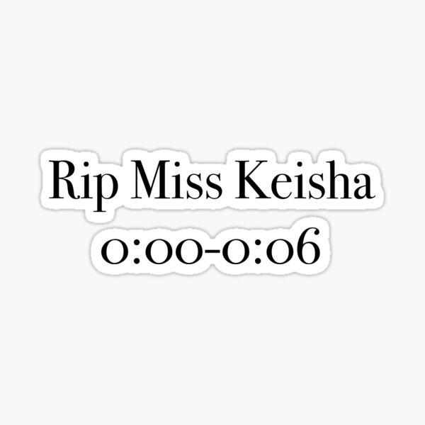 Miss Keisha Sticker