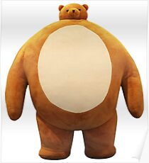 Teddy Bear with a Small Head and Large Body Poster