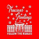 Treasons Greetings Rubles by EthosWear