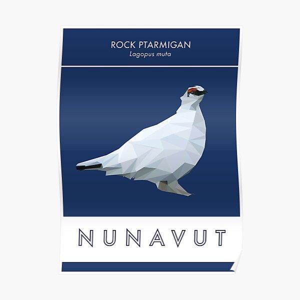 Nunavut - Rock Ptarmigan Poster