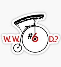 What Would Number Six Do? (light) Sticker