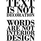 Text is not decoration by Oddesign