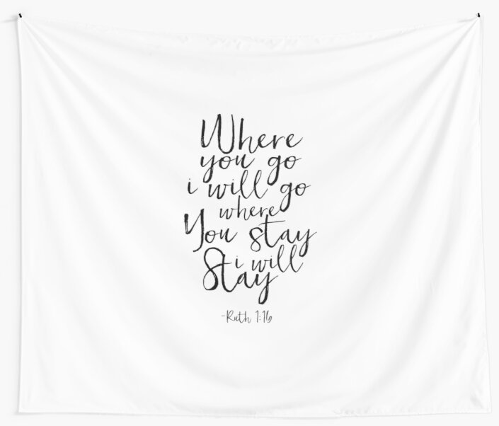 Ruth 116 where you go i will goprintable artbible verse