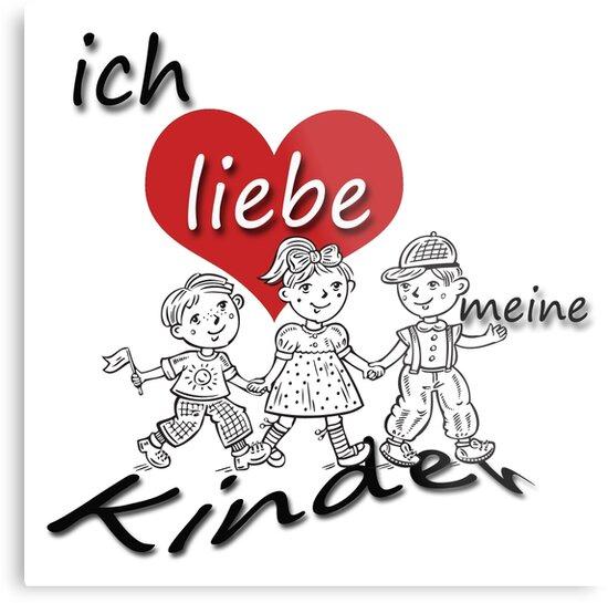 Fabulous Ich liebe meine Kinder - Ich liebe meine Kinder auf Deutsch  IA88