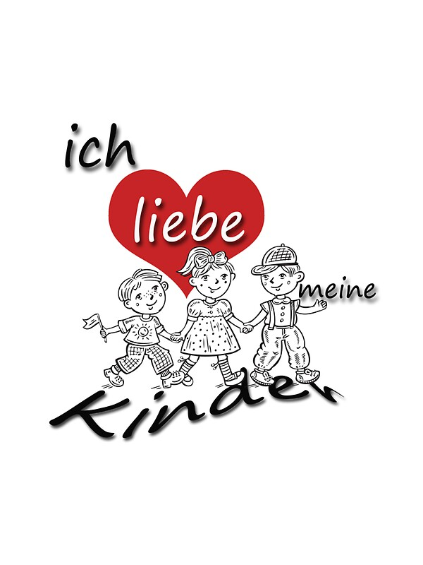 ich liebe meine kinder i love my children in german stickers by germandesigns redbubble. Black Bedroom Furniture Sets. Home Design Ideas