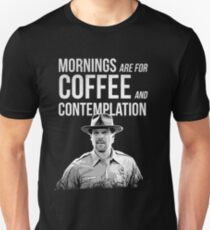 Stranger Things - Jim Hopper - Mornings are for coffee and contemplation T-Shirt
