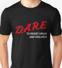 Drug Abuse Resistance Education (D.A.R.E.) to resist Drugs and Violence T-Shirt