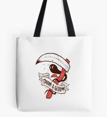 Doom & Gloom Tote Bag