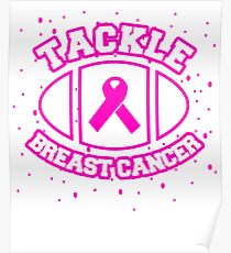 Tackle Breast Cancer Awareness Football fan Design Poster