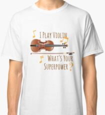 I Play Violin Classic T-Shirt