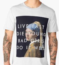 LIVE FAST DIE YOUNG BAD GIRLS DO IT WELL // MIA Men's Premium T-Shirt