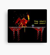 You shall not pass! Canvas Print