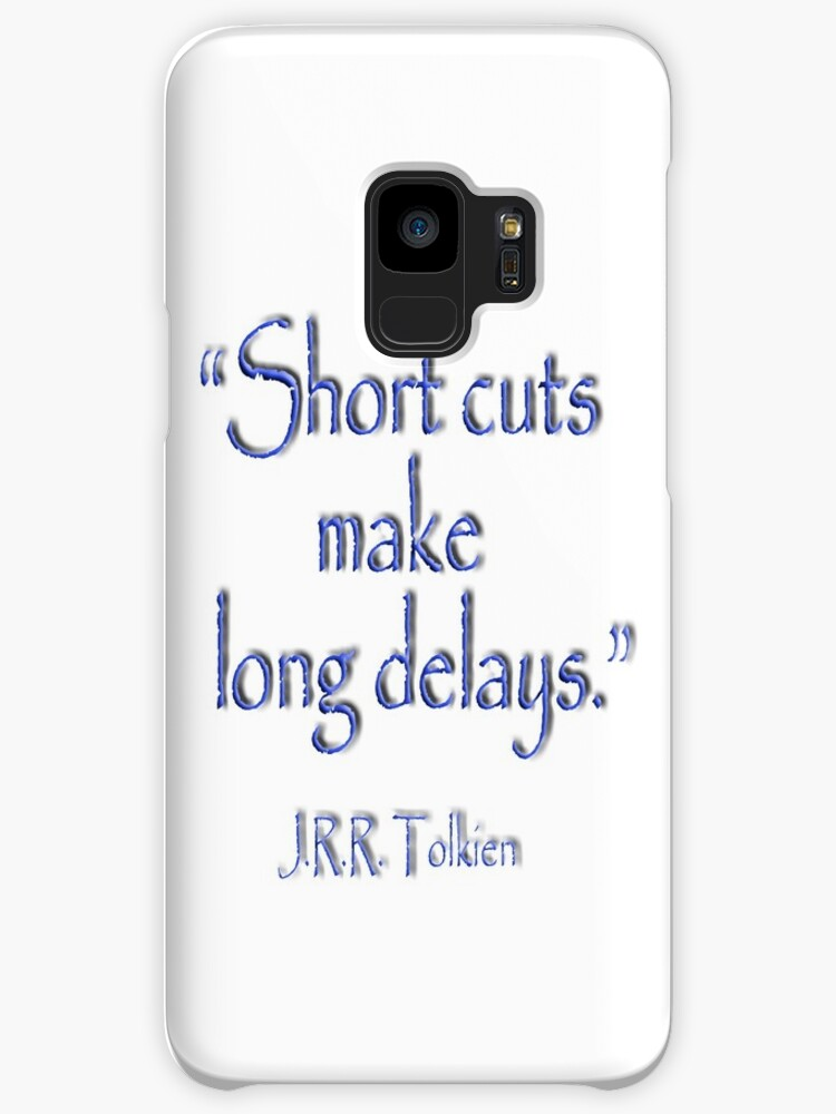 Tolkien Short Cuts Make Long Delays Jrr Tolkien Cases Skins