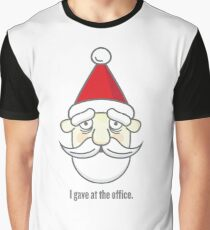 I gave at the office. Graphic T-Shirt