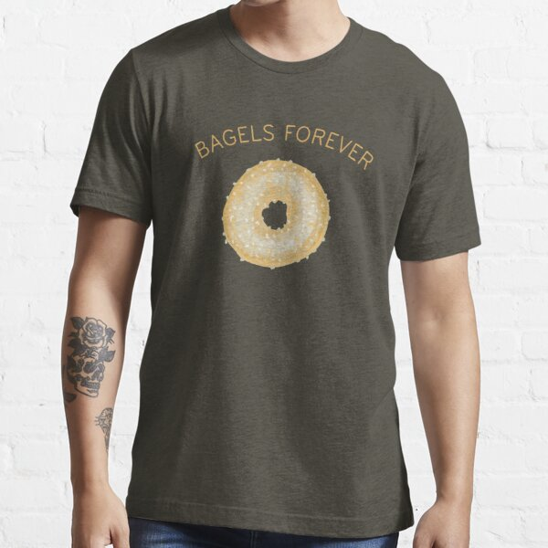 Bagels Forever Essential T-Shirt