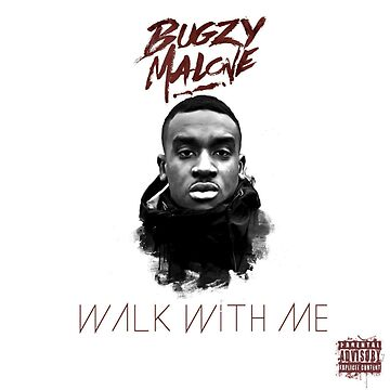 BUGZY MALONE WALK WITH ME COVER by dariodeloof