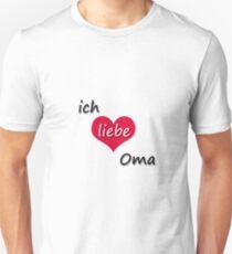 Ich liebe Oma - I love Grandma in German Unisex T-Shirt