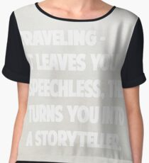 "Ibn Battuta  ""Traveling – it leaves you speechless, then turns you into a storyteller."" –  Women's Chiffon Top"