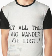 Travellers quote awesome 2 Graphic T-Shirt