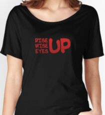 Rise Wise Eyes Up Women's Relaxed Fit T-Shirt