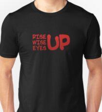 Rise Wise Eyes Up Unisex T-Shirt