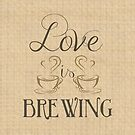 Love is Brewing v2 by Jessica Cushen