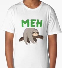 Sloth  Meh Sarcastic Attitude College Life Nerd Geek Saying Funny Gift Teenage Expression T-Shirt Sweater Hoodie Iphone Samsung Phone Case Coffee Mug Tablet Case Gift Long T-Shirt