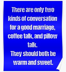 Two Kinds Of Conversation For A Good Marriage Poster
