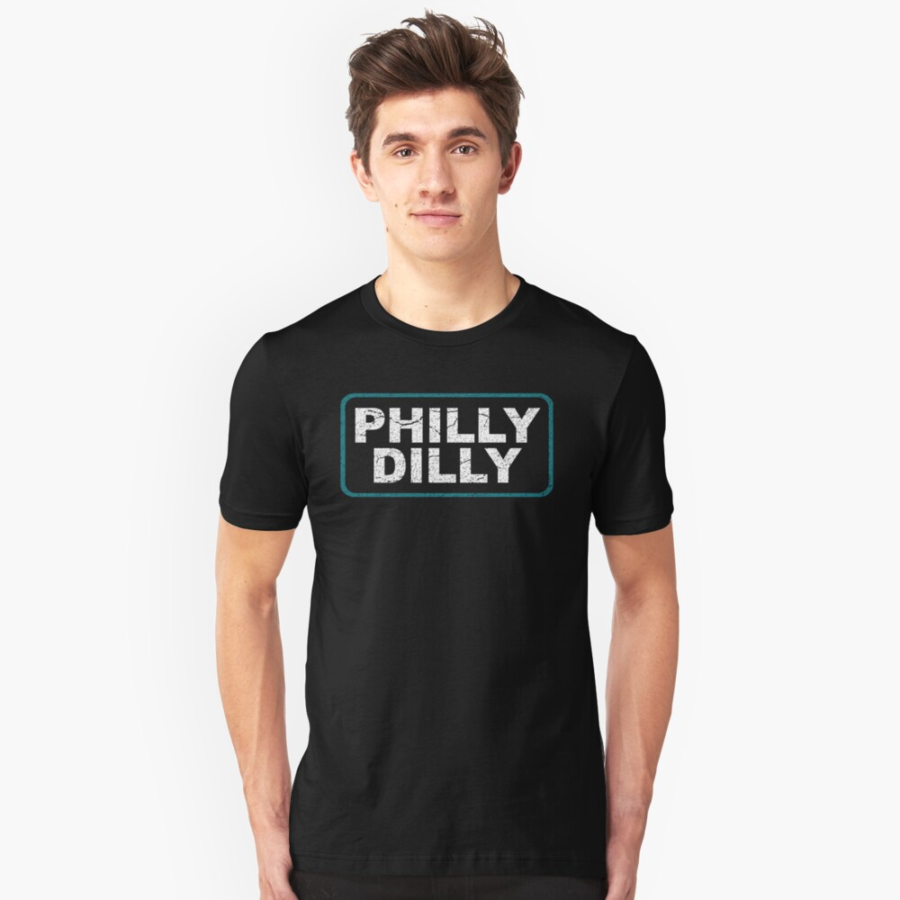 Philly Dilly Shirt with Vintage Worn Distressed Look Unisex T-Shirt Front