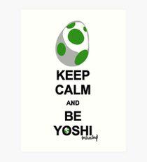 Keep calm and be Yoshi Art Print