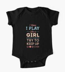 I Know I Play Like A Girl Try To Keep Up Love Sports  Kids Clothes