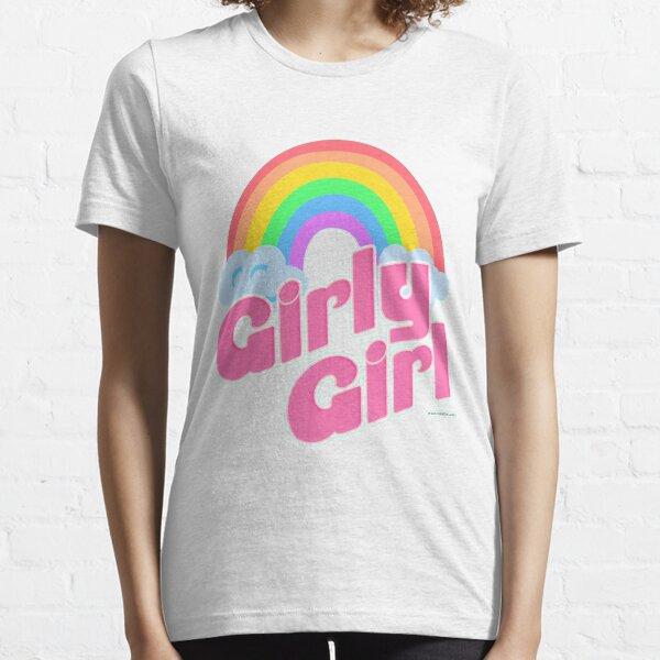 Girly Girl Essential T-Shirt