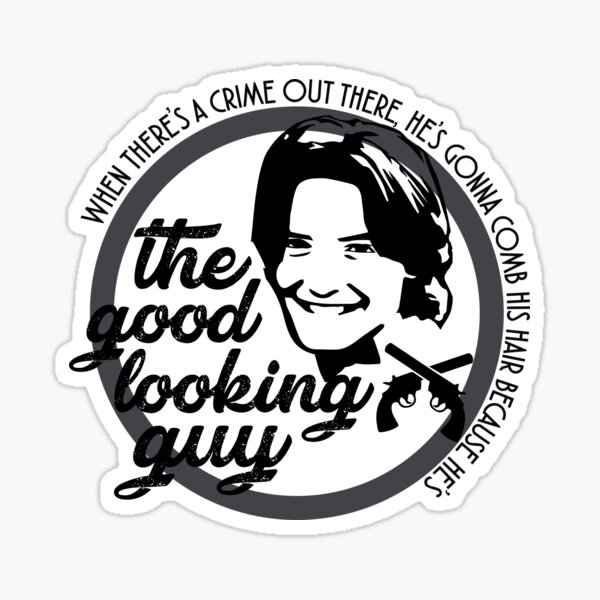Eric Matthews - The Good Looking Guy Sticker