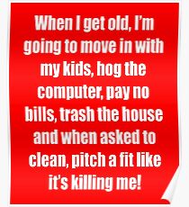 Going To Move In With My Kids  Poster