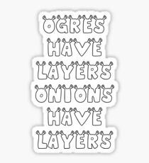 Ogres Have Layers Onions Have Layers Shrek Sticker