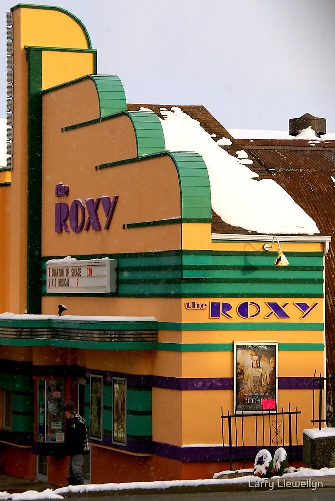 The Roxy... by Larry Llewellyn