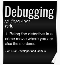 Debugging Definition T-shirt Programmers' Coding Gift Tee Poster