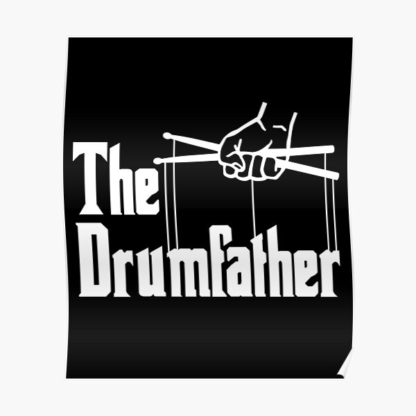 The Drumfather Gift For Drum Lovers Poster