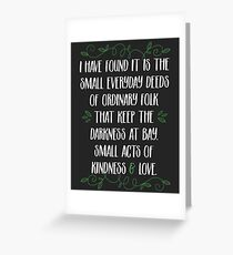 Words of wisdom from Gandalf Greeting Card
