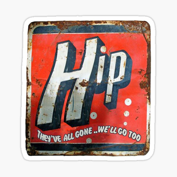 Hip, they've all gone Sticker