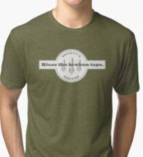 Bless the broken taps... Tri-blend T-Shirt