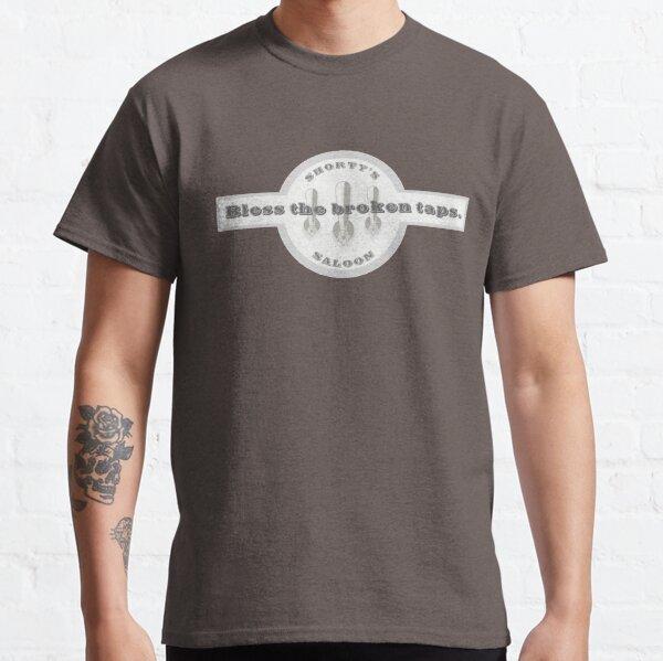 Bless the broken taps... Classic T-Shirt